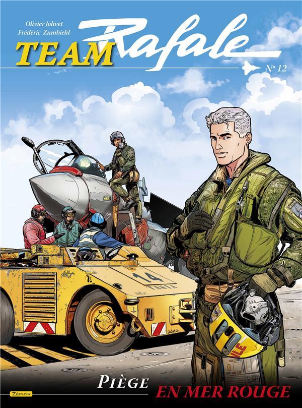 Team Rafale T.12 ; piège en mer rouge