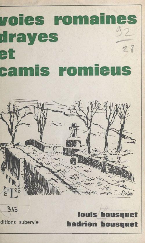 Voies romaines, drayes et camis romieus