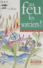 Vente Livre Numérique : Au feu, les sorciers !  - Paul Thiès - Thies/Deiss Paul/Ver