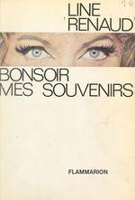 Vente EBooks : Bonsoir, mes souvenirs  - Line Renaud