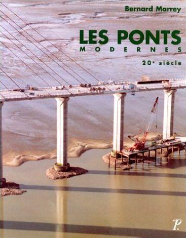 Les ponts modernes. 20e siecle