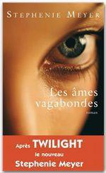Vente Livre Numérique : Les âmes vagabondes  - Stephenie Meyer
