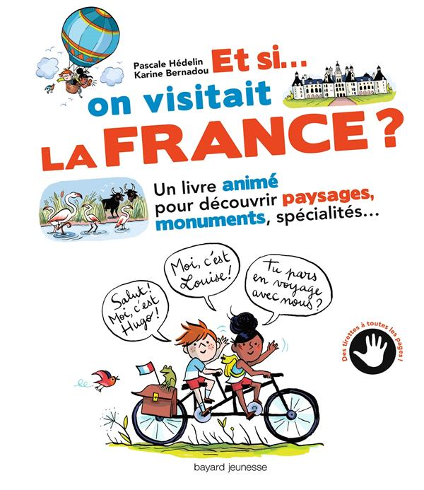 Et si on visitait la France ?