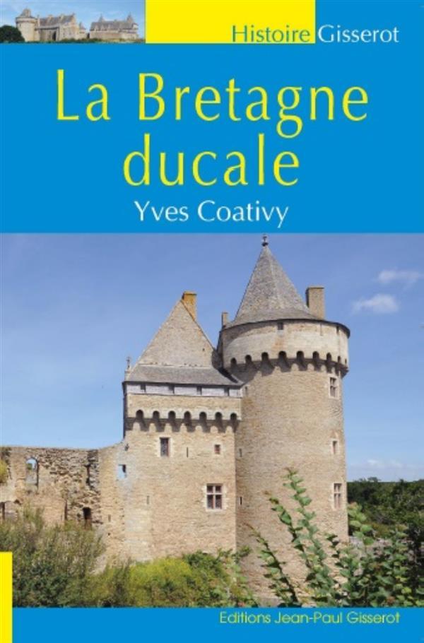 La Bretagne ducale