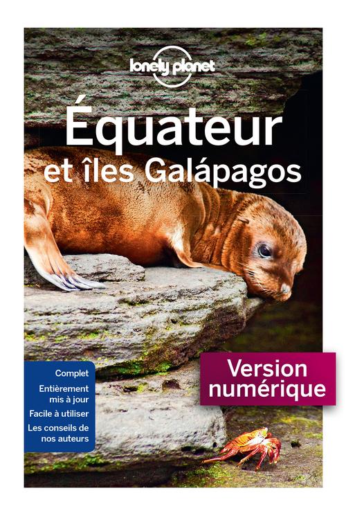 Équateur et îles galapagos (5e édition)