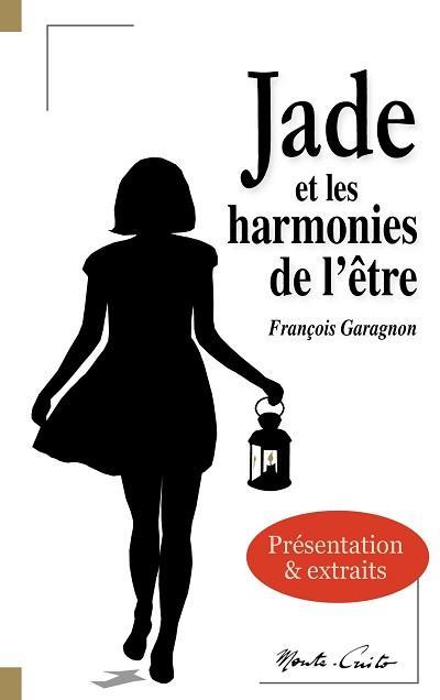 jade et les harmonies de l'etre