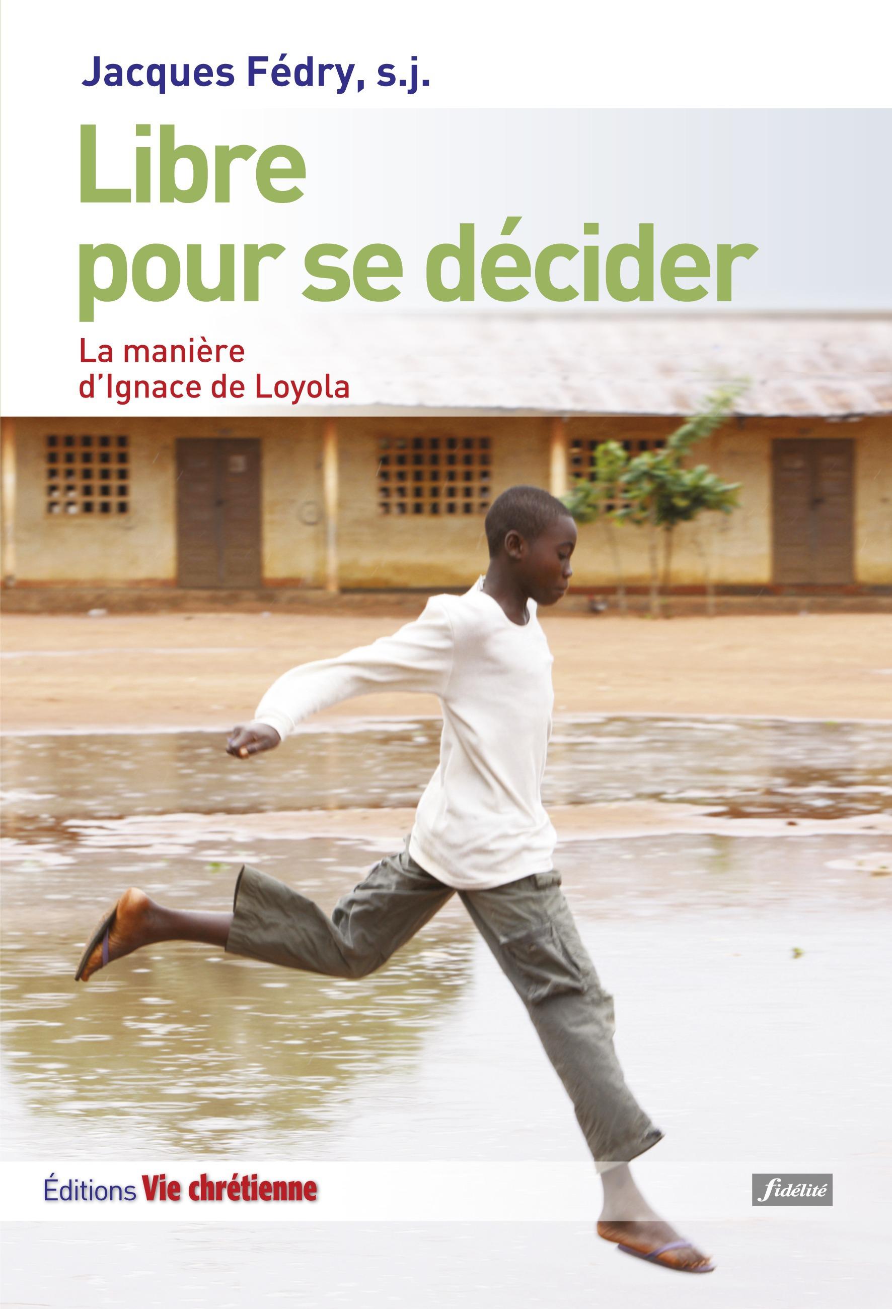 Libre pour se décider  - Jacques Fédry