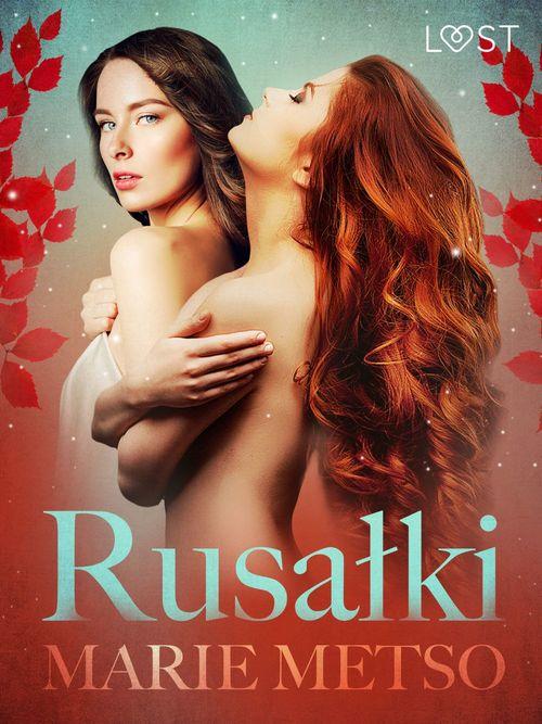 Rusalki - opowiadanie erotyczne