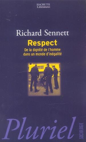 respect ; de la dignite de l'homme dans un monde d'inegalite
