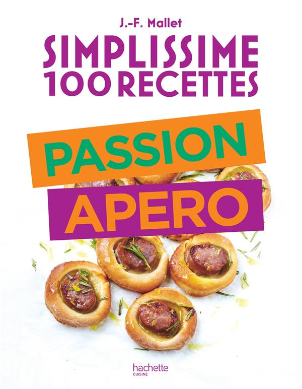 Simplissime ; 100 recettes ; passion apéro