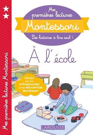 Mes premières lectures Montessori ; l'école de Milo