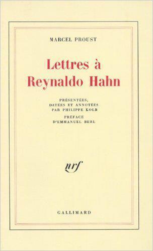 Lettres A Reynaldo Hahn