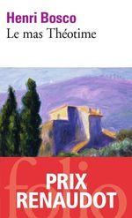 Vente EBooks : Le mas Théotime  - Henri Bosco