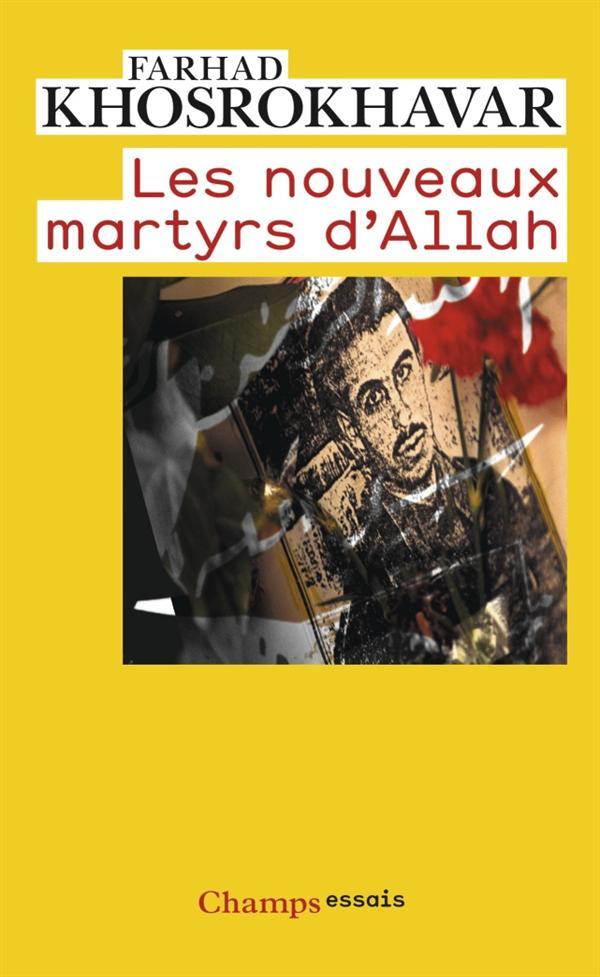 Les nouveaux martyrs d'allah