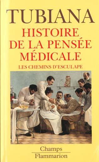 Les chemins d'esculape - histoire de la pensee medicale