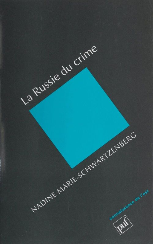 La Russie du crime