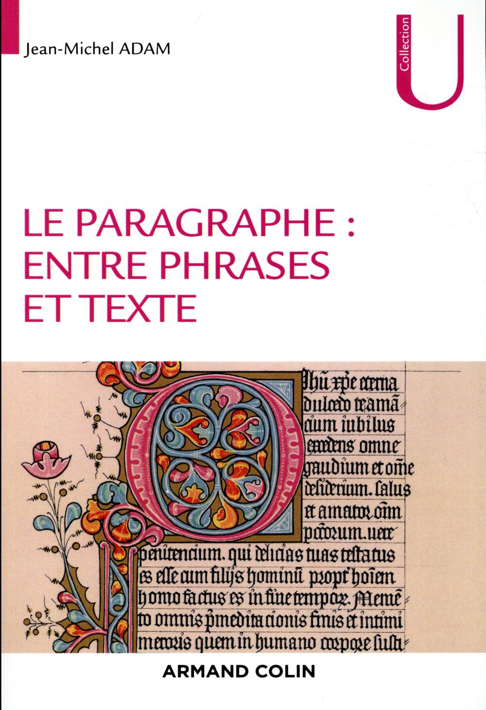 Le paragraphe ; entre phrases et texte