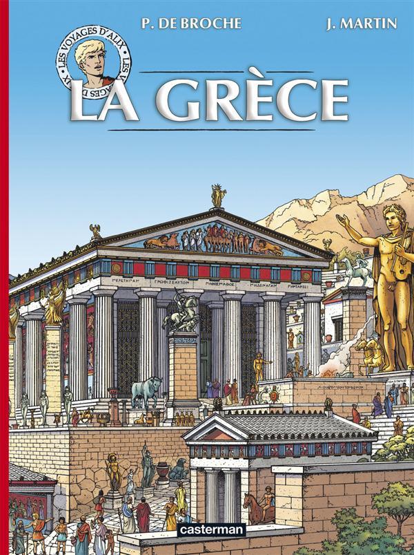 Les voyages d'Alix ; INTEGRALE ; la Grèce t.1 et t.2