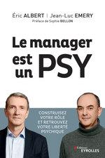 Vente Livre Numérique : Le manager est un psy  - Eric Albert - Jean-Luc Émery