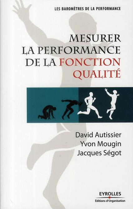 Mesurer La Performance De La Fonction Qualite