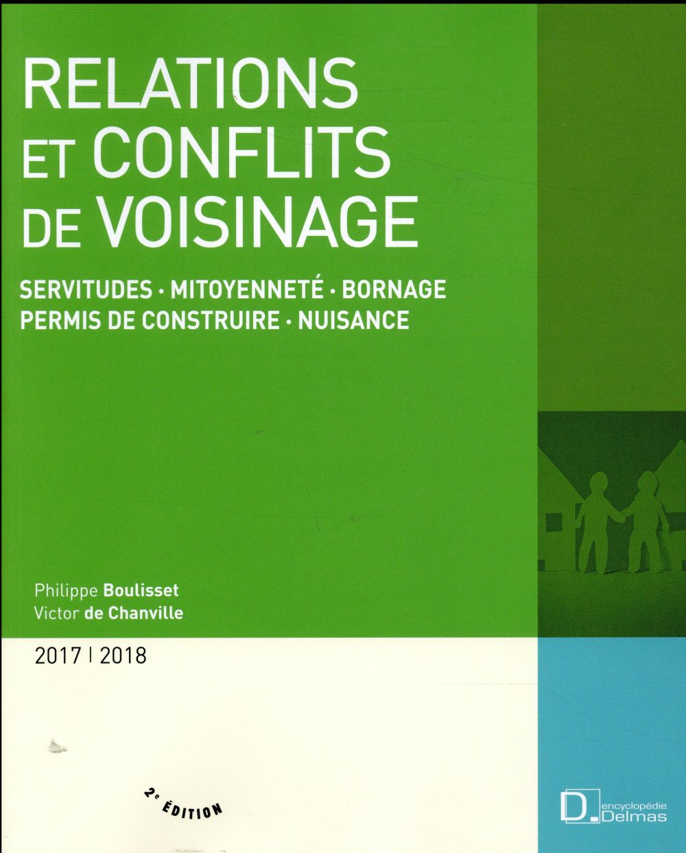 Relations et conflits de voisinage (édition 2017/2018)