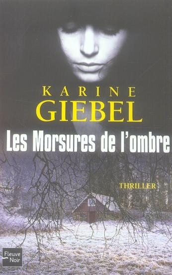 GIEBEL, KARINE - LES MORSURES DE L'OMBRE
