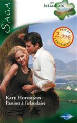 Vente EBooks : Passion à l'irlandaise  - Kate Hoffmann