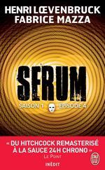 Vente Livre Numérique : Serum - Saison 01, épisode 04  - Henri Loevenbruck - Fabrice Mazza