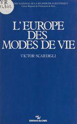 L'Europe des modes de vie  - Victor Scardigli - Victor SCARDIGLI
