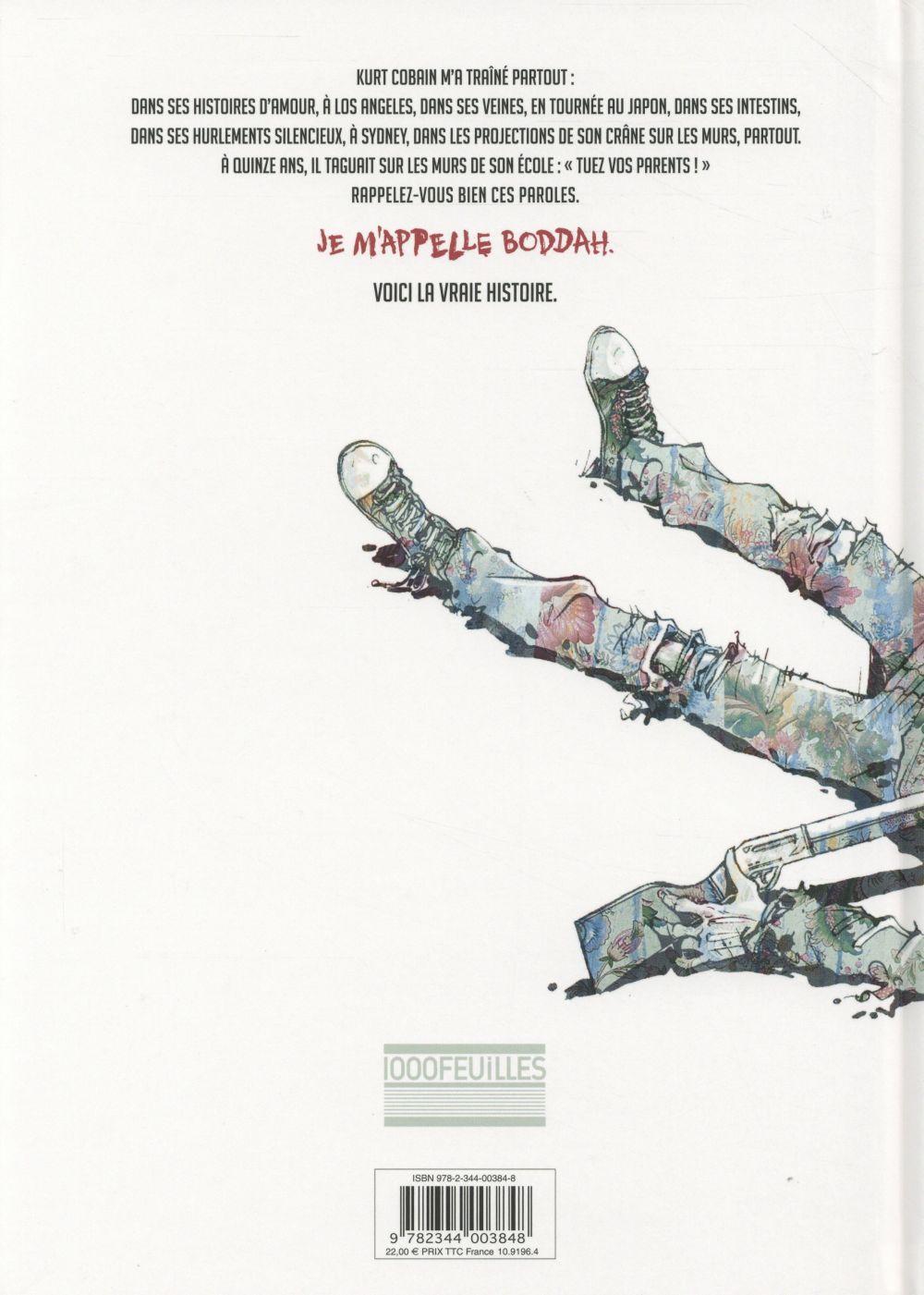 Le roman de Boddah ; comment j'ai tué Kurt Cobain