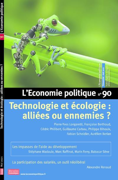 L'economie politique n.90 ; technologies et ecologie : alliees ou ennemies ?