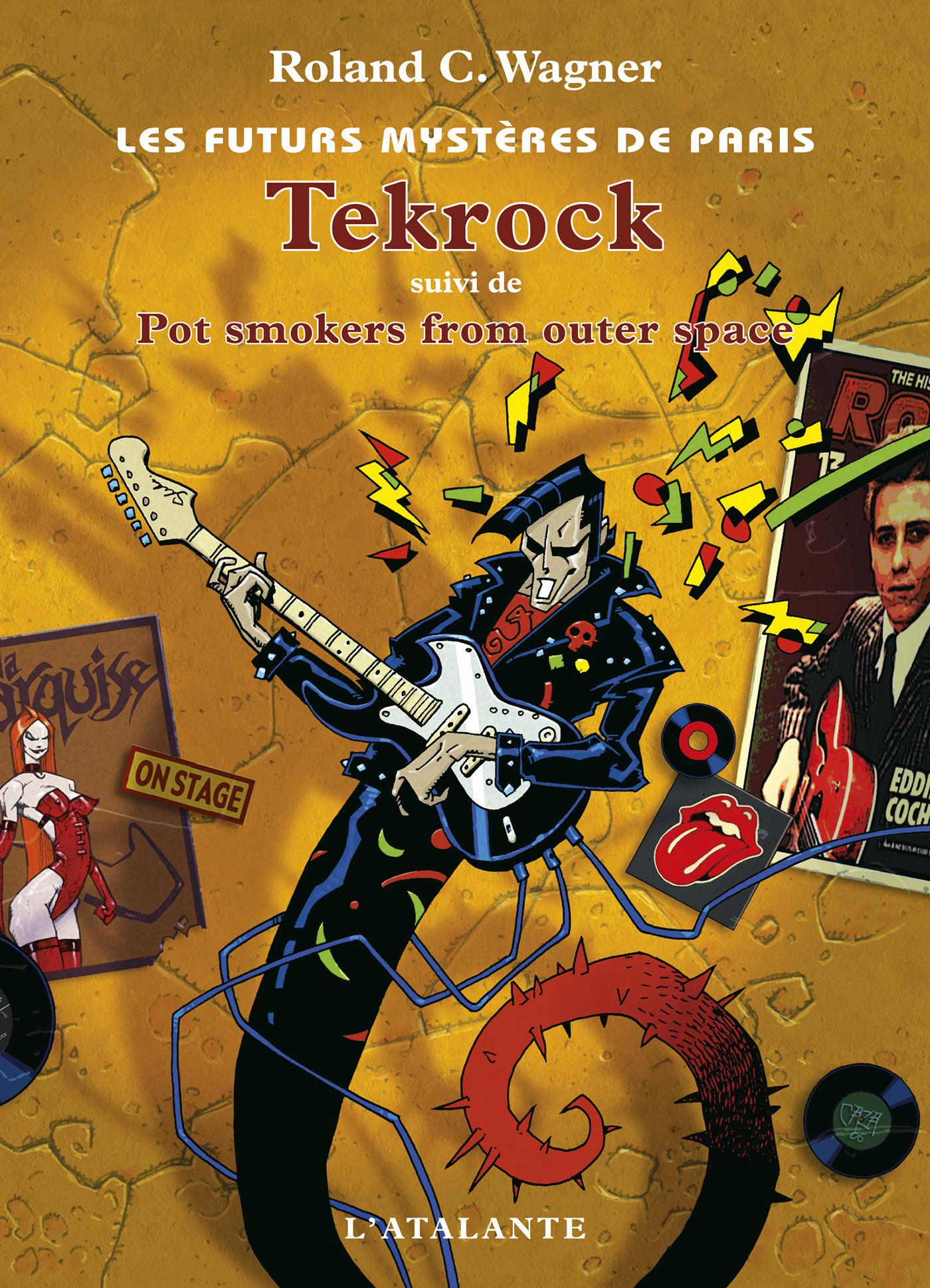 Les futurs mystères de Paris t.5 ; Tekrock ; pot smokers from outer space