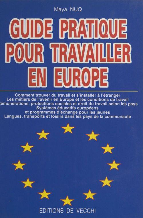 Guide pratique pour travailler en europe