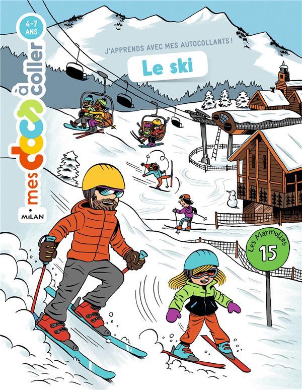 Le ski ; j'apprends avec mes autocollants !