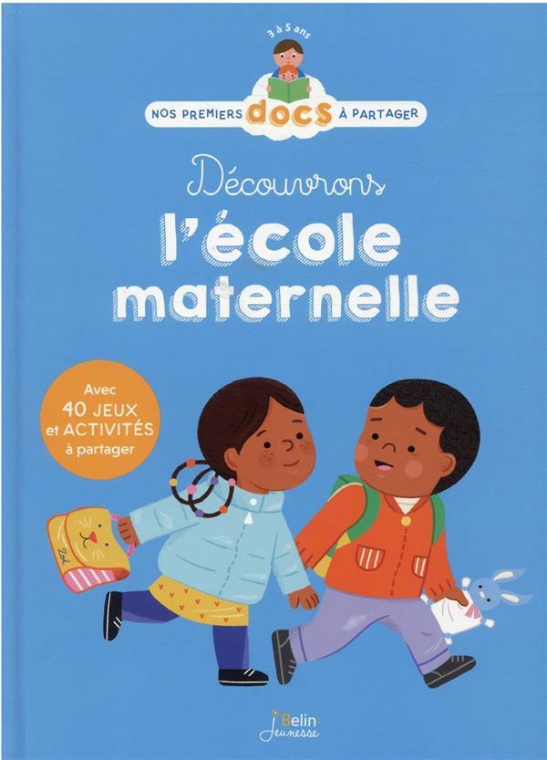 DECOUVRONS L'ECOLE MATERNELLE