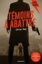 Vente Livre Numérique : Témoins à abattre  - Olivier GAY