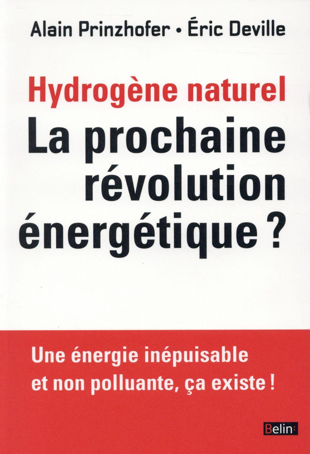 L'hydrogène naturel ; une énergie inépuisable et non polluante