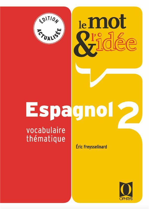 Le mot et l'idée ; espagnol 2