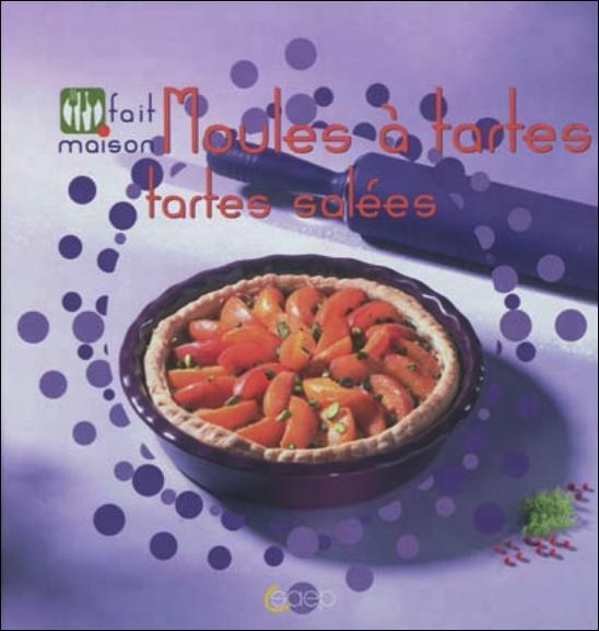 Moules à tartes, tartes salées