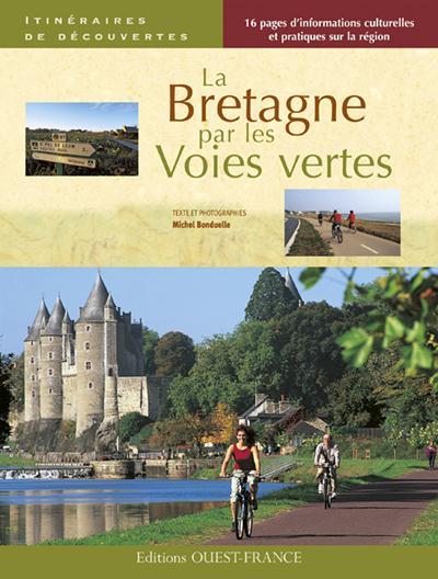 BRETAGNE PAR LES VOIES VERTES (ID)