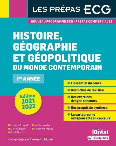 Histoire, géographie et géopolitique du monde contemporain : prépas ECG 1re année