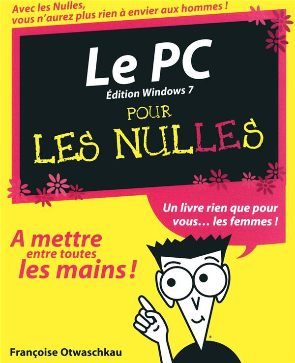 Le Pc Pour Les Nul ; Edition Windows 7