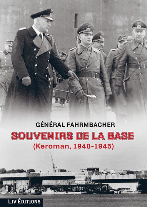 souvenirs de la base - general fahrmbacher
