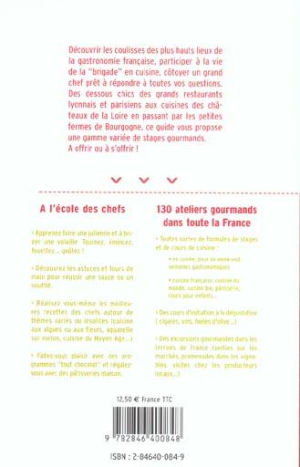 Ateliers gourmands ; le guide des stages et cours de cuisine