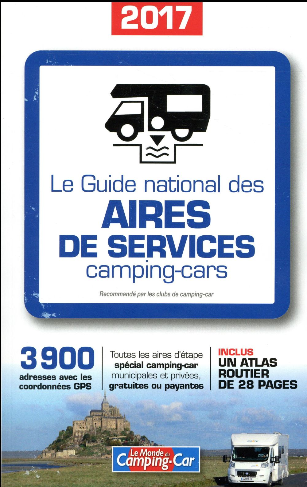 Guide national des aires de services camping car (édition 2017)