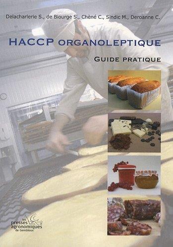 Haccp organoleptique: guide pratique