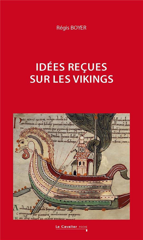 IDEES RECUES SUR LES VIKINGS