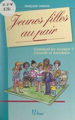 Jeunes filles au pair  - Francoise Varinois
