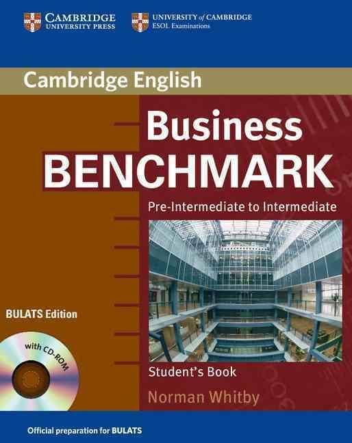 BUSINESS BENCHMARK PRE-INTERMEDIATE TO INTERMEDIATE STUDENT BOOK WITH - CD-ROM BULATS