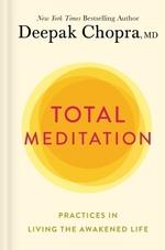 Vente Livre Numérique : Total Meditation  - Deepak Chopra